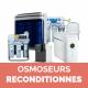 Osmoseur reconditionnés
